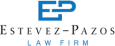 Estevez-Pazos Law Firm