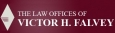 The Law Offices of Victor H. Falvey