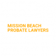 Mission Beach Probate Lawyers